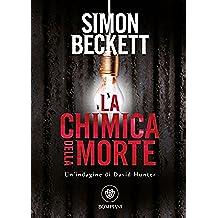 La chimica della morte (David Hunter Vol. 1) (Italian Edition)