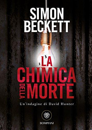 La chimica della morte (David Hunter Vol. 1)