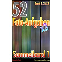 52 Foto-Aufgaben: Sammelband 1 (Band 1, Band 2 und Band 3)