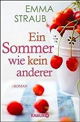 Ein Sommer wie kein anderer: Roman (German Edition)