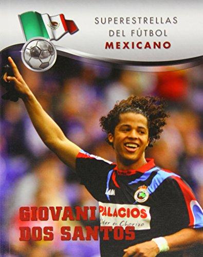 Giovani DOS Santos (Superestrellas del futbol: Mexicano / Superstars of Soccer: Mexico) por Ana Patricia Valay