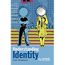 Understanding Identity (An Arnold Publication)