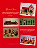 ELASTOLIN , More Miniature figures and groups from the Hausser firm of Germany . Including select figures from the houses of Lineol , Tripple - Topple , Durso and Chailu - Volume 2