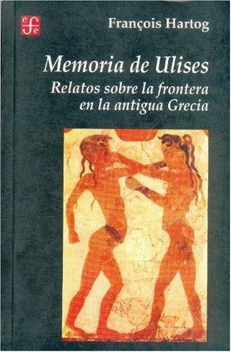 Memoria Ulises: Relatos Sobre Frontera Antigua Grecia
