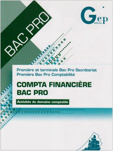 Compta financière Bac Pro 1e et Tle Bac Pro Secrétariat, 1e Bac Pro Comptabilité