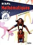Math�matiques 5e-4e-3e Cycle 4 Delta...