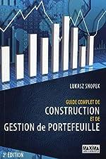 Guide complet de construction et de gestion de portefeuille (2ème édition) de Lukasz Snopek