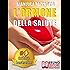 L'ORMONE DELLA SALUTE. L'Innovativo Metodo Dei Sistemi Corporei Per Riattivare La Salute Senza Medicine.