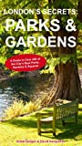 London's Secrets: Parks & Gardens (English Edition)