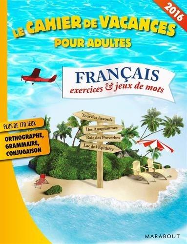 Cahier de vacances langue française 2016