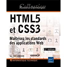 HTML5 et CSS3 - Maîtrisez les standards des applications Web (2ième édition)
