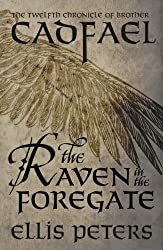 The Raven In The Foregate (Chronicles Of Brother Cadfael Book 12)