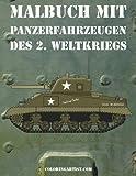 Malbuch mit Panzerfahrzeugen des 2. Weltkriegs 1