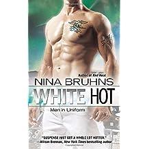 White Hot (Men in Uniform) by Nina Bruhns (2012-08-07)