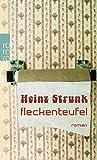 Fleckenteufel - Heinz Strunk