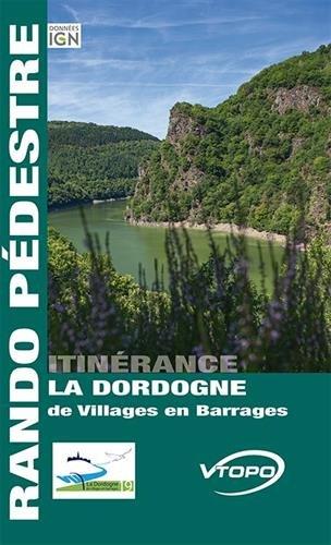 La Dordogne de villages en barrages par Collectif