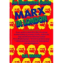 Marx in London: An Illustrated Guide