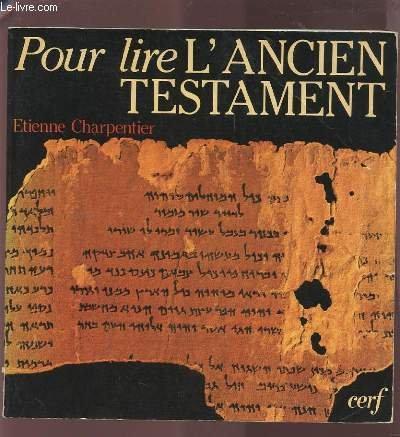 Pour lire l'Ancien Testament par Étienne Charpentier