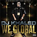 Songtexte von DJ Khaled - We Global