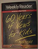Weekly Reader: Sixty Years of News for Kids, 1928-1988 (World Almanac)