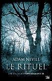 Le Rituel | Nevill, Adam. Auteur