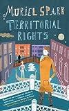 Territorial Rights: A Virago Modern Classic (VMC Book 673)