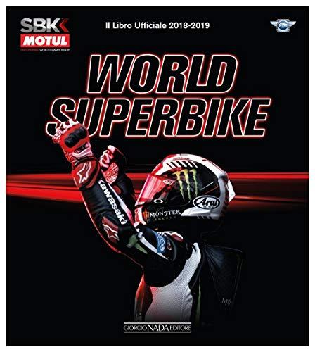 Superbike 2018-2019. Il libro ufficiale. Ediz. illustrata (Varie Moto)
