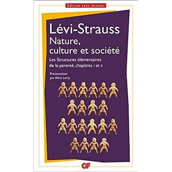 Nature, culture et société : Les structures élémentaires de la parenté, chapitre 1 et 2