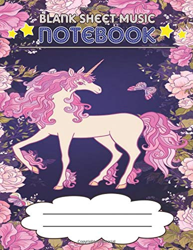 Blank Sheet Music Notebook: Wide Staff Manuscript Paper Notebook, 8 Large Staves Per Page (Pink Unicorn, Flowers) -