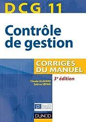 DCG 11 - Contrôle de gestion - 3e édition - Corrigés du manuel