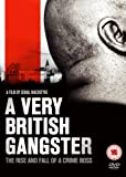 A Very British Gangster - The Rise And Fall Of A Crime Boss [DVD]