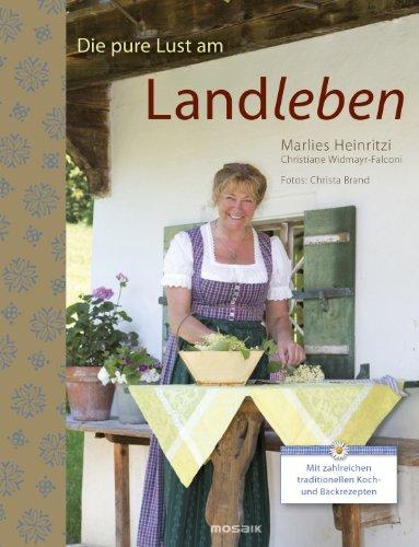 Schablonenmalerei (Die pure Lust am Landleben: Mit zahlreichen traditionellen Koch- und Backrezepten)