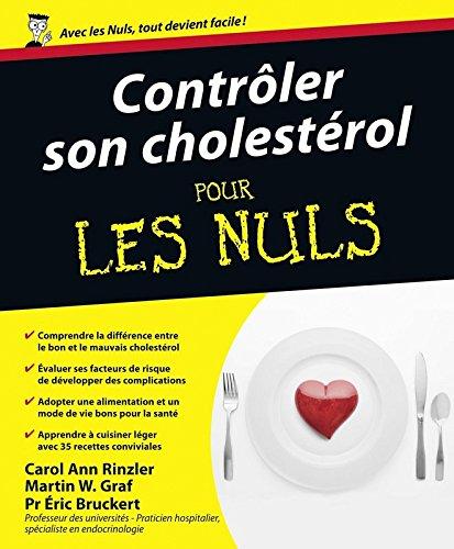 Contrler son cholestrol Pour les Nuls