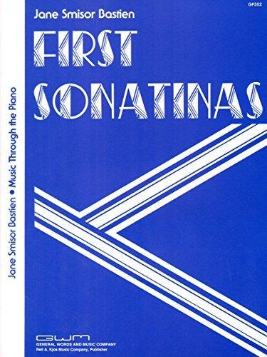 GP302 - First Sonatinas by Jane Smisor Bastien (1978-01-01)