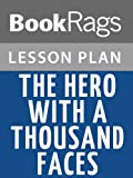 Lesson Plans The Hero with a Thousand Faces (English Edition)