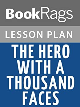Lesson Plans The Hero with a Thousand Faces (English Edition) par [BookRags]