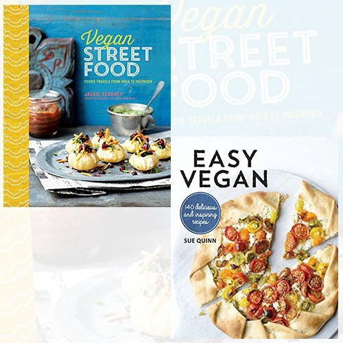 Easy Vegan and Vegan Street Food 2 Books Bundle Collection - Foodie travels from India to Indonesia,140 Delicious and inspiring recipes [Paperback]