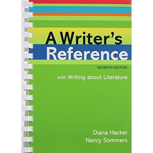 Writer's Reference with Writing About Literature 7e & Re:Writing Plus 7th edition by Hacker, Diana, Sommers, Nancy (2010) Hardcover