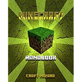 (Minecraft): Unofficial Superb Manual for pros and very beginner unvailing newly discovered secrets