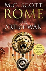 Rome: The Art of War by M. C. Scott (2013-03-28)
