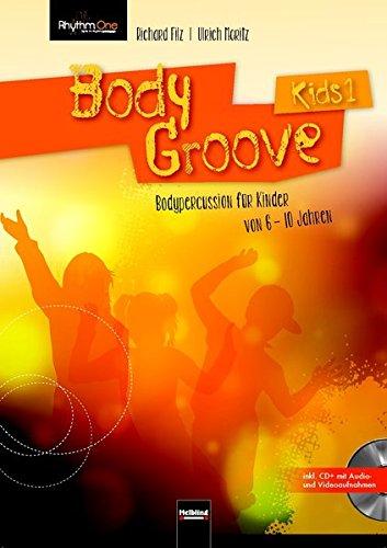BodyGroove Kids 1: Bodypercussion für Kinder von 6-10 Jahren - Brust 6 Jahren
