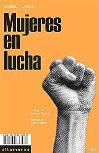Mujeres En Lucha par Isabella Lorusso