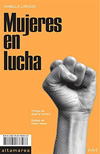 Mujeres En Lucha (Ensayo) por Isabella Lorusso