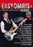Easy Charts Gitarre: Die größten Hits - für Gitarre spielerisch leicht gesetzt. Band 1. Gitarre, E-Gitarre. Spielbuch mit CD. (Music Factory)
