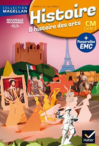 Magellan Histoire CM éd. 2016 - Livre de l'élève par Sophie Le Callenec