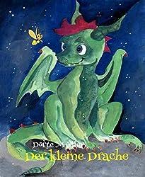 Der kleine Drache: Das Märchen vom einsamen Drachen (German Edition)