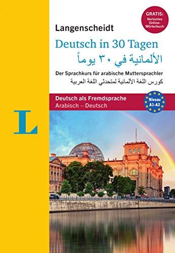 Langenscheidt Deutsch in 30 Tagen - Buch mit 2 Audio-CDs: Der Sprachkurs für arabische...