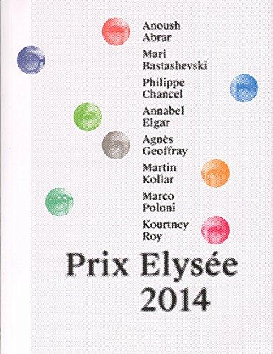 Prix Elysee 2014, Livre Des Nomines Nominees Book par S. Stourdze - P. Hufschmid