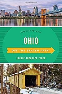 tourist guide toledo: Ohio Off the Beaten Path (R): Discover Your Fun (Off the Beaten Path Series)