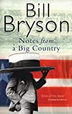 Notes From A Big Country: Journey Into the American Dream (Roman)